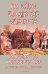 In the Days of Giants: A Book of Norse Tales - Abbie Farwell Brown, E. Boyd Smith
