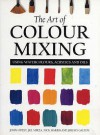 The Art of Colour Mixing - John Lidzey, Nick Harris