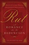 Rut: El Romance de La Redencion - Diana Hagee