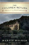 The Children Return: A Mystery of the French Countryside (Bruno, Chief of Police Series) - Martin Walker