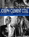 Joseph Clement Coll: A Legacy in Line - John Fleskes