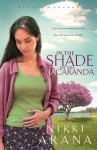 In the Shade of the Jacaranda - Nikki Arana