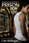Prison Boy Toy - Cain Berlinger