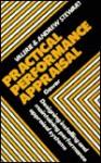 Practical Performance Appraisal: Designing, Installing, and Maintaining Performance Appraisal Systems - Valerie Stewart, Andrew Stewart