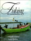 Fishing: The Coastal Tradition - Michael Marshall