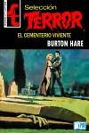 El cementerio viviente - Burton Hare