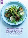 The Great British Vegetable Cookbook - Sybil Kapoor