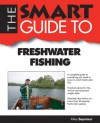 The Smart Guide to Freshwater Fishing - Mike Seymour