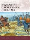 Byzantine Cavalryman C.900-1204 - Timothy Dawson, Giuseppe Rava