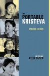 The Portable Kristeva (European Perspectives: A Series in Social Thought and Cultural Criticism) - Julia Kristeva, Kelly Oliver