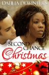Second Chance Christmas - Dahlia DeWinters