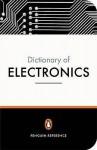 The Penguin Dictionary of Electronics - David Howard