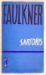 Sartoris - William Faulkner