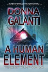 A Human Element (The Element Trilogy Book 1) - Donna Galanti