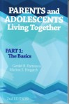 Parents And Adolescents Living Together: Part 1, The Basics - Gerald R. Patterson, Marion S. Forgatch