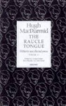 Raucle Tongue: Volume 2 - Hugh MacDiarmid