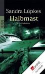 Halbmast (German Edition) - Sandra Lüpkes