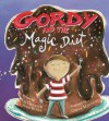 Gordy And The Magic Diet - Kim Diersen, April Runge, Carrie Hartman