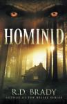 Hominid - R.D. Brady