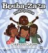 Bouba and Zaza Make Peace: Childhood Cultures Series - UNESCO