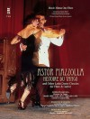 Astor Piazzolla: Histoire Du Tango and Other Latin Dance Classics for Flute & Guitar [With CD] - Christian Reichert, Katarzyna Bury