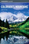 Insiders' Guide to Colorado's Mountains, 3rd - Linda Castrone, James S. Castrone