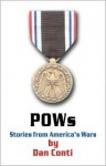 POWs: Stories from America's Wars - Dan Conti