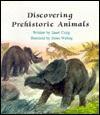 Discovering Prehistoric Animals - Janet Craig, James Watling