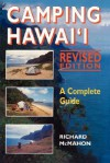 Camping Hawaii: A Complete Guide - Richard McMahon
