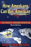 How Americans Can Buy American - Roger Simmermaker