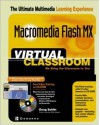 Macromedia Flash MX Virtual Classroom - Doug Sahlin