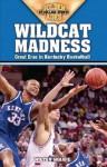 Wildcat Madness: Great Eras in Kentucky Basketball - Wilton Sharpe