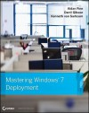 Mastering Windows 7 Deployment - Aidan Finn, Darril Gibson, Kenneth van Surksum