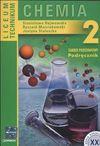 Chemia 2 Zakres podstawowy Podręcznik Liceum Technikum - Stanisława Hejwowska, Ryszard Marcinkowski, Staluszka Justyna