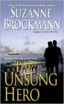 The Unsung Hero - Suzanne Brockmann, William Dufris