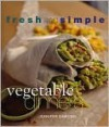 Vegetable Dinners (Fresh and Simple Series) - Jennifer Darling