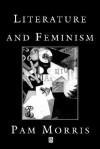 Literature and Feminism - Pam Morris