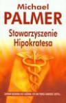 Stowarzyszenie Hipokratesa - Michael Palmer, Krzysztof Sokołowski