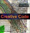 Creative Code: Aesthetics + Computation - John Maeda
