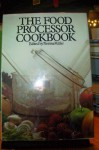 The Food Processor Cookbook - Norma Miller