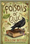 By Susannah Appelbaum The Poisons of Caux: The Hollow Bettle (Book I) (1st Frist Edition) [Paperback] - Susannah Appelbaum