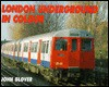 The London Underground In Colour - John Glover