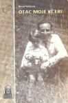 Otac moje kćeri - Nenad Veličković