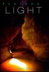 Plateau Light - David Muench, James Lawrence