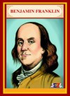 Benjamin Franklin - a comic book - Ruchir Shah