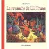La Revanche De Lili Prune - Claude Ponti