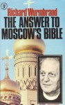 The Answer to Moscow's Bible - Richard Wurmbrand