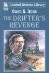 The Drifter's Revenge - Owen G. Irons