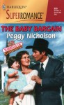 The Baby Bargain (Marriage of Inconvenience) - Peggy Nicholson