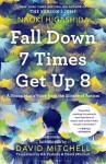 Fall Down 7 Times Get Up 8 - Naoki Higashida